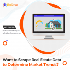 Want to scrape Real estate data to determine Market Trends?