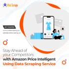 Stay ahead of your competitors, with Amazon Price intelligent Using Data Scraping