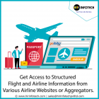 Get access to structured flight and airline information from various airline websites or aggregators.