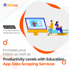 Increase your marks as well as productivity levels with our Education App Data Scraping Services