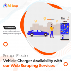 Scrape Electric Vehicle Charger Availability with our web scraping services